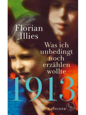 S. Fischer 1913 - Was ich unbedingt noch erzählen wollte