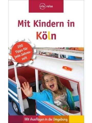 ViaReise Mit Kindern in Köln