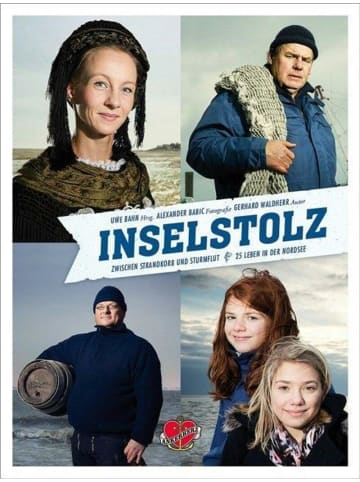 Ankerherz Verlag Inselstolz   Zwischen Strandkorb und Sturmflut - 25 Leben in der Nordsee