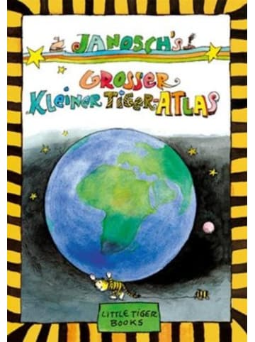 Little Tiger Janosch's Großer Kleiner Tiger-Atlas