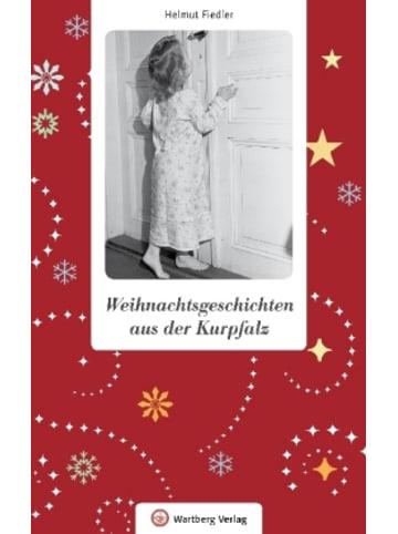 Wartberg Verlag Weihnachtsgeschichten aus der Kurpfalz