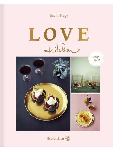 Brandstätter Love kitchen | Rezepte für 2