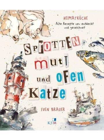 KJM Buchverlag Sprotten, Mutt und Ofenkatze   Norddeutsche Heimatküche