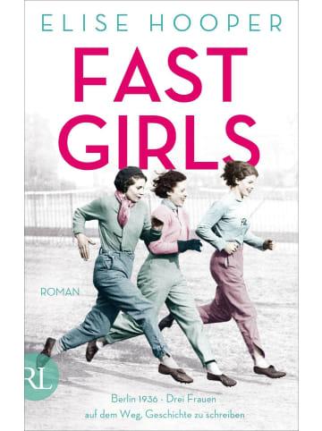 Rütten und Loening Verlag Fast Girls | Berlin 1936 - Drei Frauen auf dem Weg, Geschichte zu schreiben