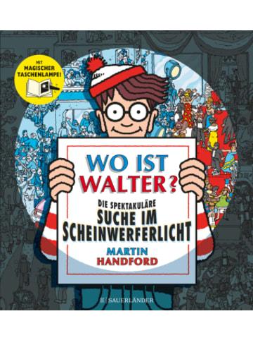 FISCHER Sauerländer Wo ist Walter? Die spektakuläre Suche im Scheinwerferlicht