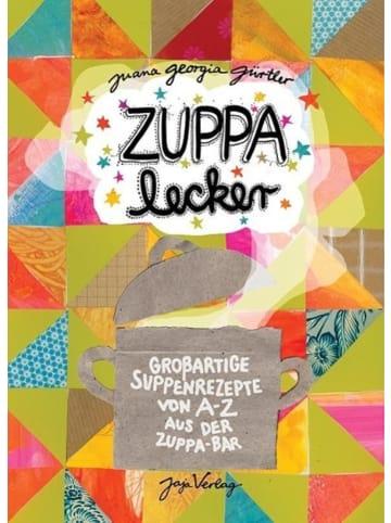 Jaja ZUPPA Lecker | Großartige Suppenrezepte von A-Z aus der ZUPPA Bar