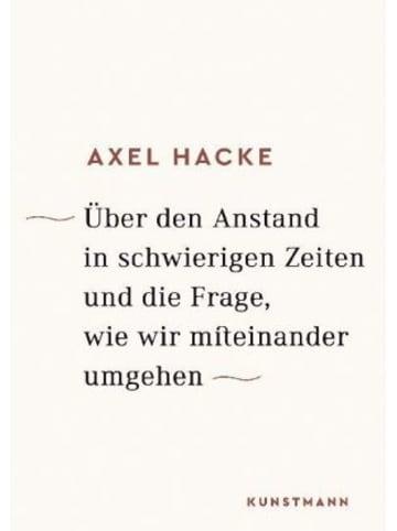 Verlag Antje Kunstmann Über den Anstand in schwierigen Zeiten und die Frage, wie wir miteinander umgehen