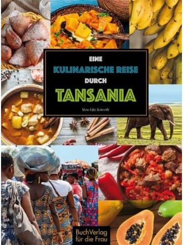 BuchVerlag für die Frau Eine kulinarische Reise durch Tansania