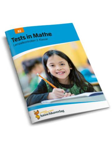Hauschka Tests in Mathe - Lernzielkontrollen 2. Klasse