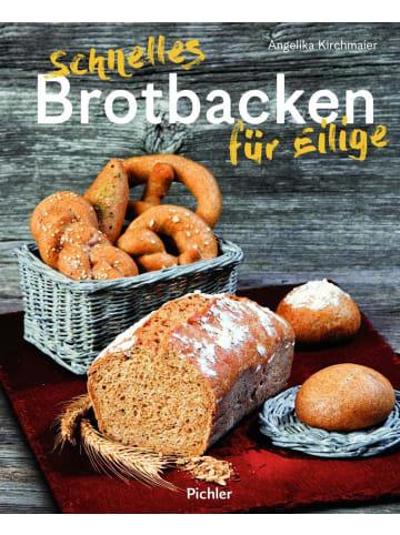 Pichler Schnelles Brotbacken für Eilige