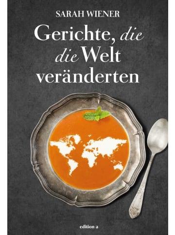 Edition a Gerichte, die die Welt veränderten