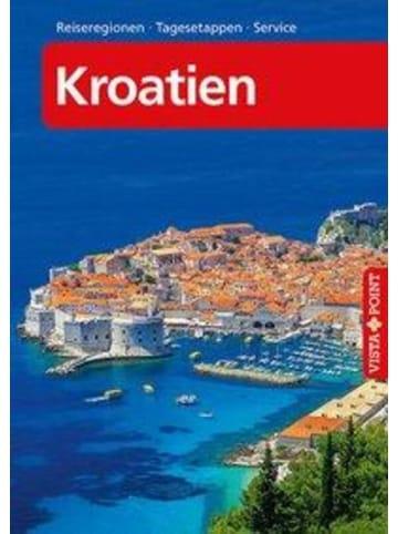 VISTA POINT Verlag Kroatien - VISTA POINT Reiseführer A bis Z | Zagreb, Küste und Inseln