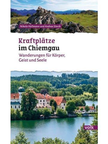 Volk München Kraftplätze im Chiemgau   Wanderungen für Körper, Geist und Seele