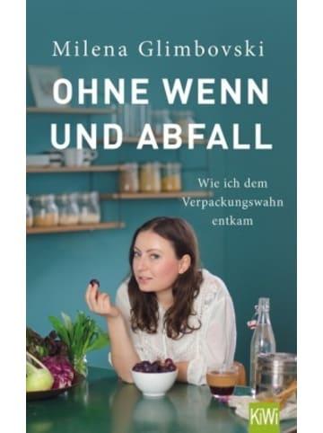 Kiepenheuer & Witsch Ohne Wenn und Abfall