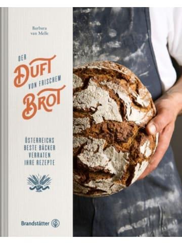 Brandstätter Der Duft von frischem Brot
