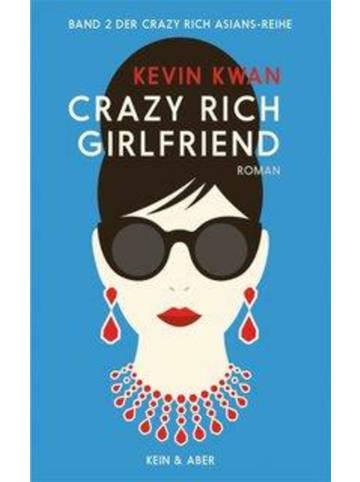 Kein & Aber Crazy Rich Girlfriend | Roman