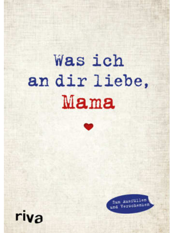 Riva Was ich an dir liebe, Mama