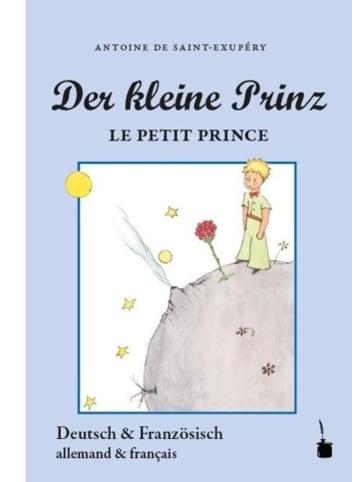 Edition Tintenfaß Der Kleine Prinz. Le Petit Prince | Neuübersetzung aus dem Französischen....