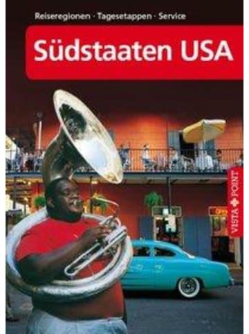 VISTA POINT Verlag Südstaaten USA - VISTA POINT Reiseführer A bis Z