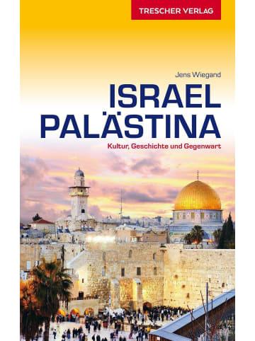 TRESCHER VERLAG Reiseführer Israel und Palästina | Kultur, Geschichte und Gegenwart