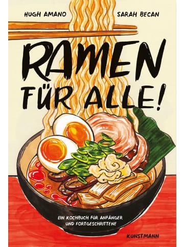 Verlag Antje Kunstmann Ramen für Alle   Ein Kochbuch für Anfänger und Fortgeschrittene
