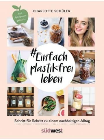 Südwest-Verlag #Einfach plastikfrei leben