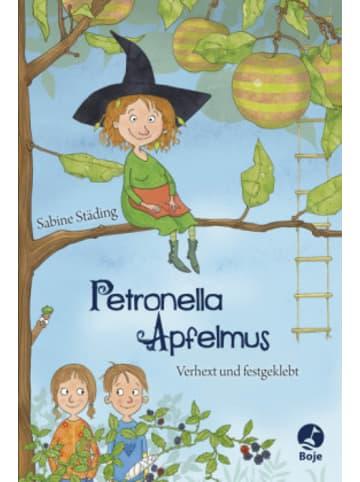 Boje Verlag Petronella Apfelmus - Verhext und festgeklebt