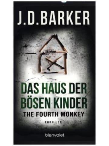 Blanvalet The Fourth Monkey - Das Haus der bösen Kinder