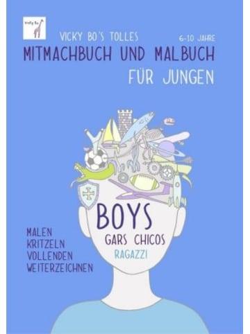 Vicky Bo Vicky Bo's tolles Mitmachbuch und Malbuch für Jungen