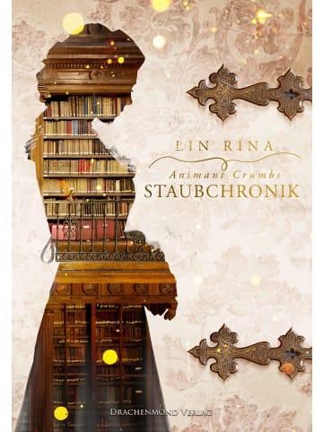 Drachenmond Verlag Animant Crumbs Staubchronik