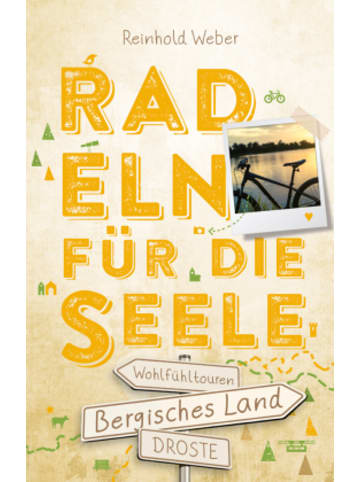 DROSTE Verlag Bergisches Land. Radeln für die Seele
