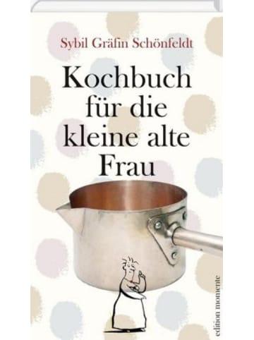 Edition Momente Kochbuch für die kleine alte Frau
