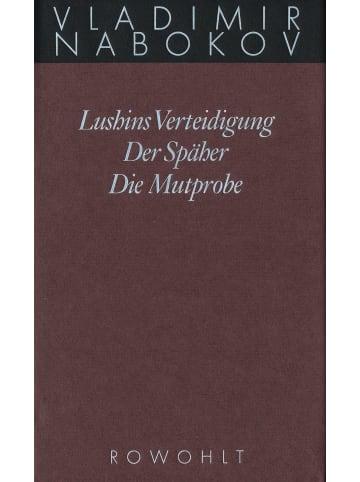 Rowohlt Berlin Gesammelte Werke 02. Frühe Romane 2. Lushins Verteidigung. Der Späher. Die...