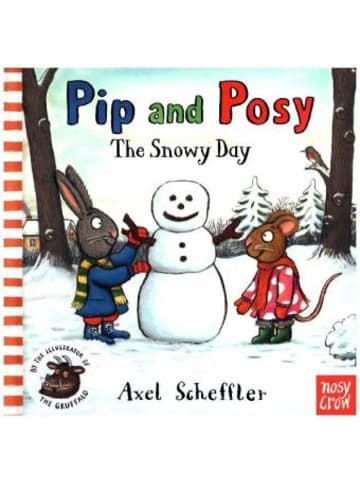 Nosy Crow Pip and Posy - The Snowy Day