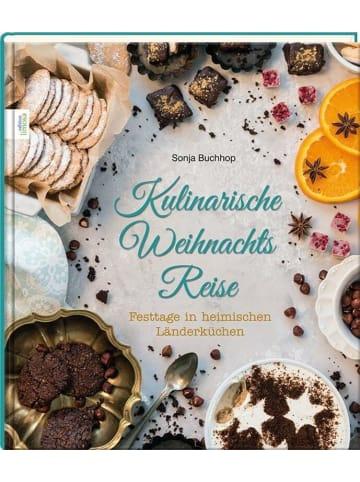 Edition Limosa Kulinarische Weihnachts Reise   Festtage in heimischen Länderküchen