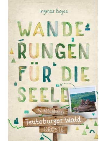 DROSTE Verlag Teutoburger Wald. Wanderungen für die Seele