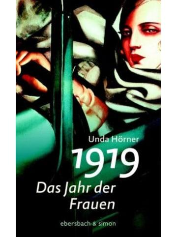 Ebersbach & Simon 1919 - Das Jahr der Frauen