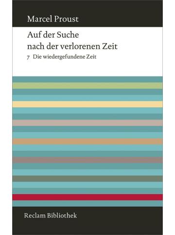 Reclam Verlag Auf der Suche nach der verlorenen Zeit. Band 7: Die wiedergefundene Zeit