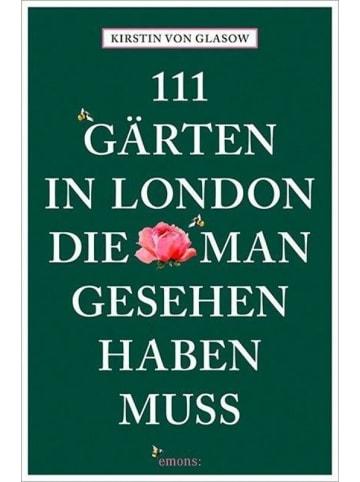 Emons 111 Gärten in London, die man gesehen haben muss