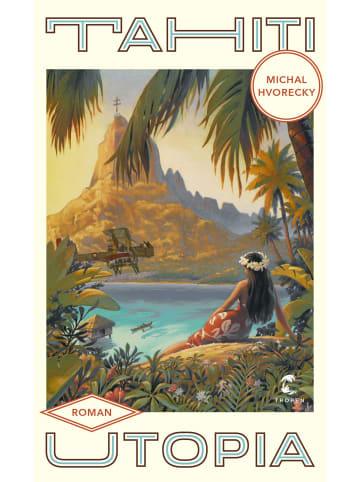 Tropen Tahiti Utopia   Roman
