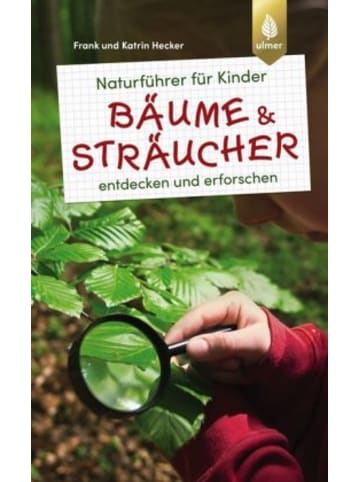 Ulmer Naturführer für Kinder - Bäume und Sträucher