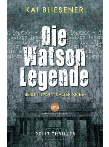 SWB Media Publishing Die Watson Legende