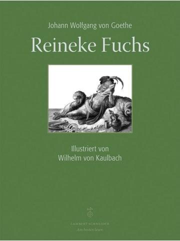 Lambert Schneider Reineke Fuchs | Mit Illlustrationen