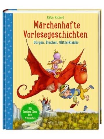 Ellermann Märchenhafte Vorlesegeschichten
