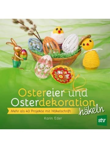 Stocker Ostereier & Osterdekoration häkeln