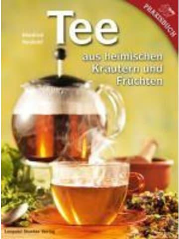 Leopold Stocker Verlag Tee aus heimischen Kräutern und Früchten