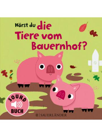 FISCHER Sauerländer Hörst du die Tiere vom Bauernhof? (Soundbuch)