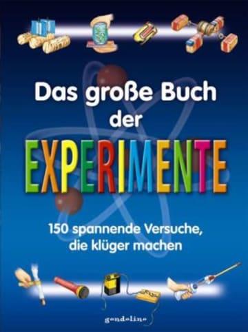 Gondolino Das große Buch der Experimente