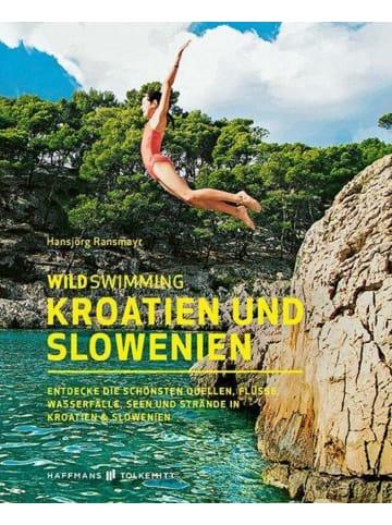 Haffmans & Tolkemitt Wild Swimming Kroatien und Slowenien | Entdecke die schönsten Quellen,...
