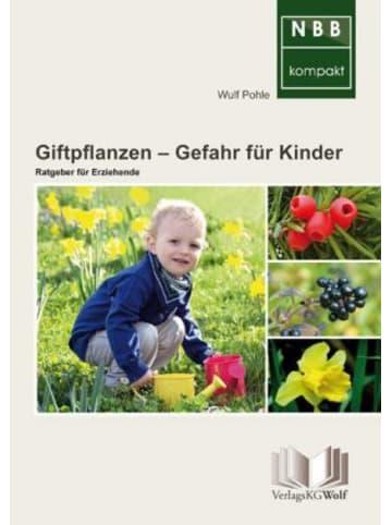 VerlagsKG Wolf Giftpflanzen Gefahr für Kinder
